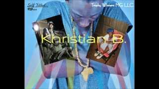 Khristian B - Living Large (Official Song + Lyrics)