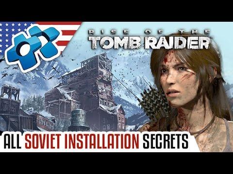 RISE OF THE TOMB RAIDER :  ALL SOVIET INSTALLATION SECRETS