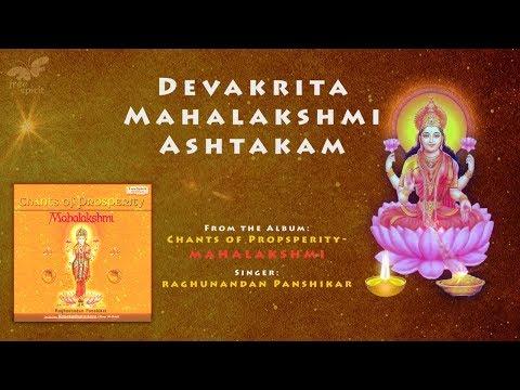 MAHALAKSHMI ASHTAKAM - Raghunandan Panshikar | Most Powerful Laxmi Mantra for Wealth with lyrics