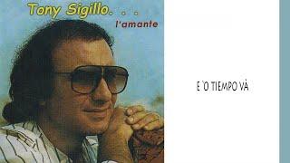 Tony Sigillo - E 'o tiempo và