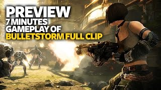 BulletStorm Full Clip Edition Gameplay Preview - 7 Minutes Gameplay BulletStorm Full Clip (Xbox One)