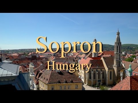 Sopron (Hungary) Documentary report: Travel Vacation Video Guide