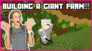 Building The Giant Farm!!!