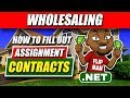How To Fill Out an Assignment Contract for Wholesaling Real Estate