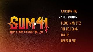 Sum 41 - Still Waiting [Live from Studio Mr. Biz]
