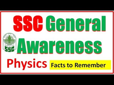 SSC General awareness Target 40 + # Physics Facts to remember जानिये