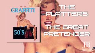 The Platters -The Great Pretender