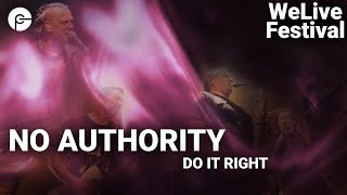 No Authority - Do it right | WeLive - Das Online-Musikfestival | Corona Special