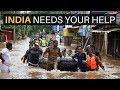 INDIA (Kerala) NEEDS YOUR HELP