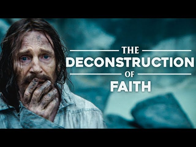 Silence - The Deconstruction of Faith