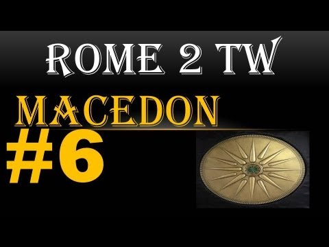 "Let's Play Total War Rome 2 Macedon 6 ""Building optimization"""