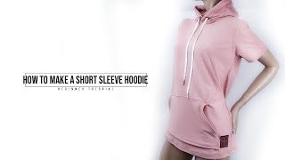 How to Make a Short Sleeve Hoodie