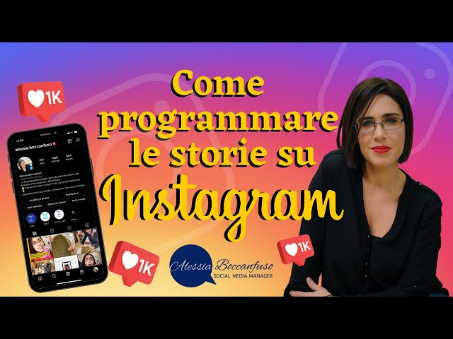 Posso programmare le stories su Instagram? - Certo che si!