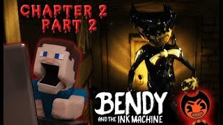 Bendy and the Ink Machine Jumpscare Chapter 2 Gameplay walkthrough Switches Puppet Steve Pt 2