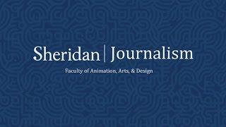 Journalism Sheridan Promo Video
