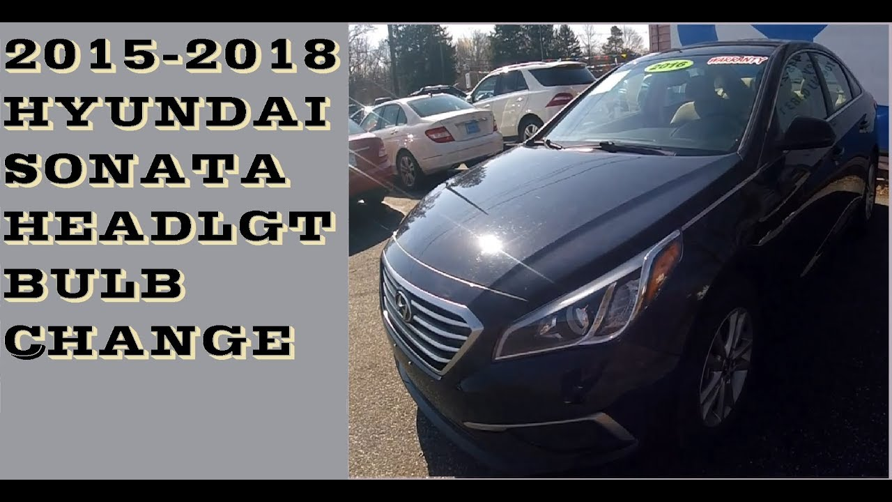 How to change Headlight bulbs in 2015-2018 Hyundai Sonata