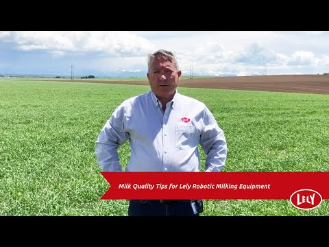 Milk Quality Tips For Lely Robotic Milking Equipment