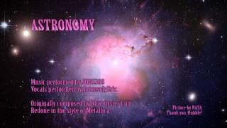 Metallica - Astronomy (Cover)