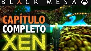 Black Mesa: XEN - Capítulo Completo - Full Walkthrough