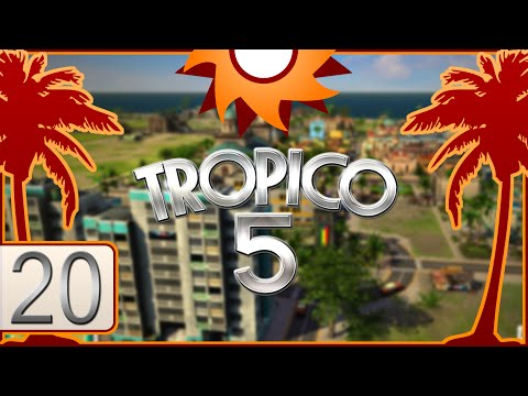 Tropico 5 - Episode 20 ...Crushing Enemy Invaders!... |