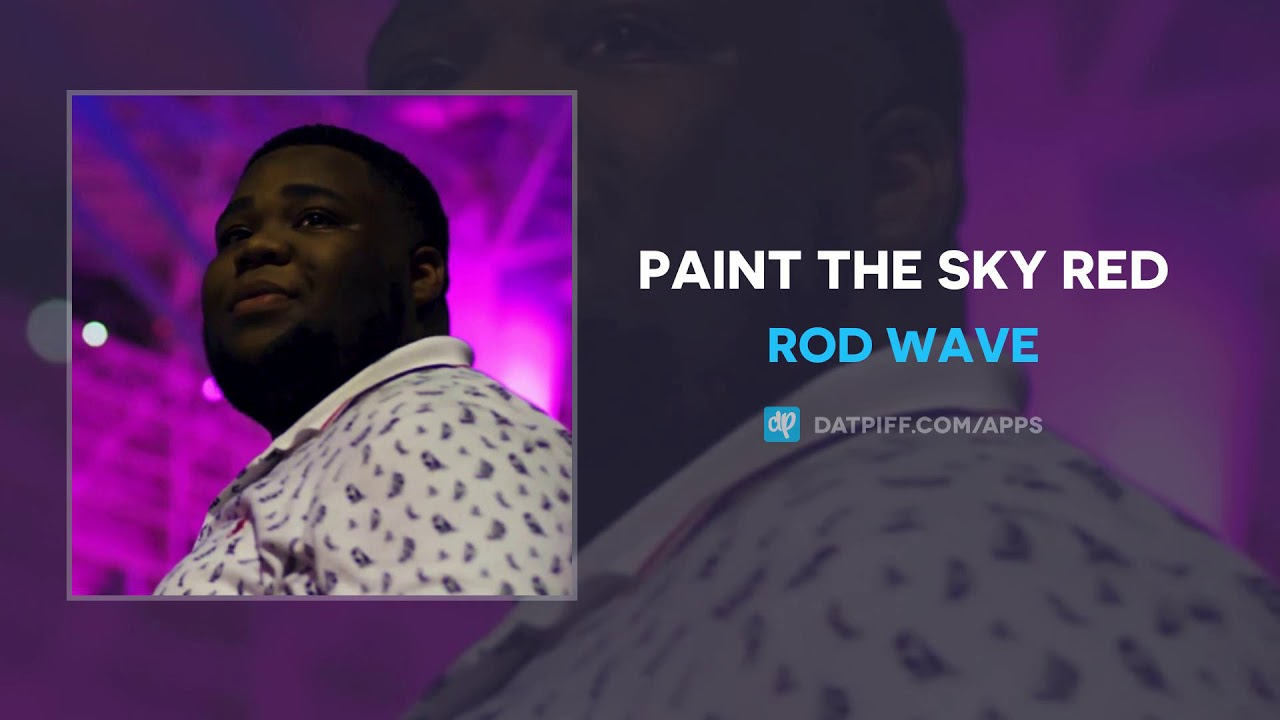 Rod Wave — Paint The Sky Red (AUDIO)