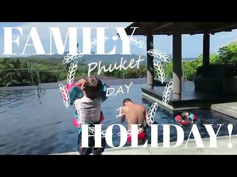 FAMILY HOLIDAY IN PHUKET THAILAND !