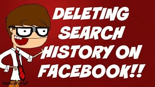 Deleting Search History on Facebook 2015