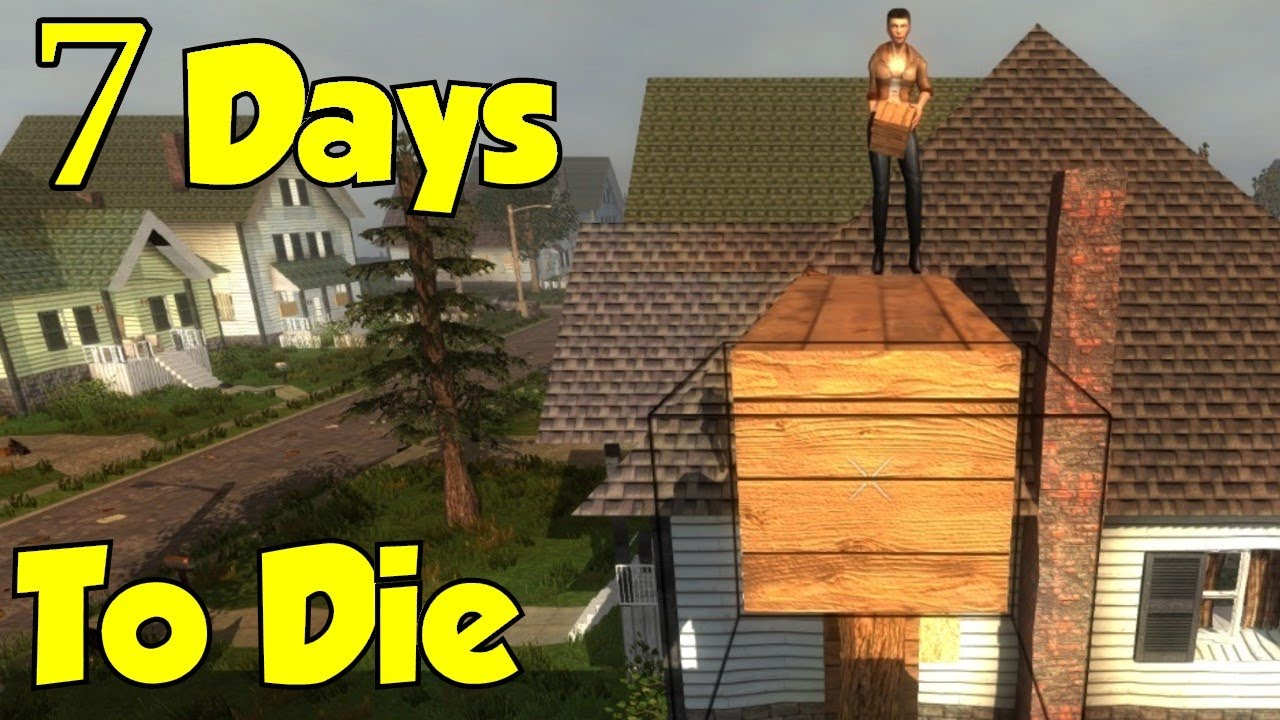 how to make 7 days to die fun