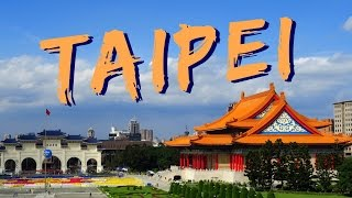 30 Things to do in Taipei, Taiwan Travel Guide thumbnail