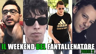 IL WEEKEND DEL FANTALLENATORE - Episodio 2