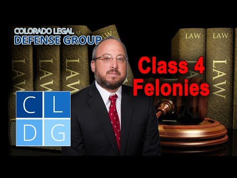 Class 4 Felony Crimes in Colorado: Five things to know (examples & penalties)