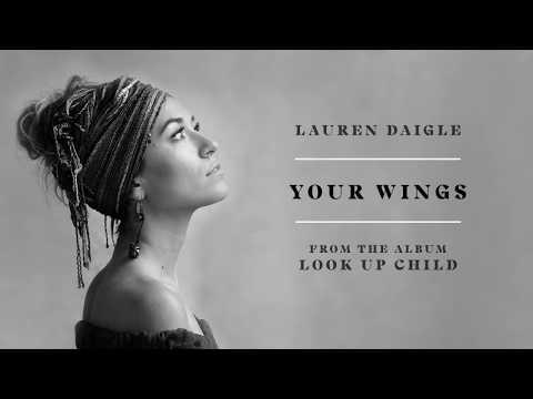 Lauren Daigle - Your Wings (Audio)