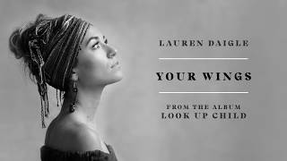 [2.29 MB] Lauren Daigle - Your Wings (Audio)