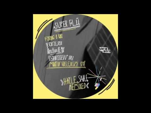 Me Roar (Format:B Remix) - Super Flu, Monkey Safari