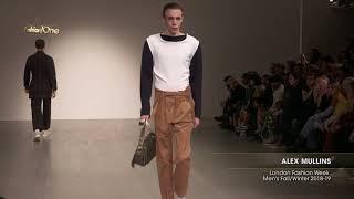 ALEX MULLINS London Fashion Week Men's Fall/Winter 2018-19