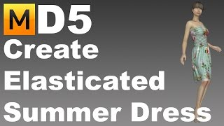 Marvelous Designer 5: Create Elasticated Summer Dress