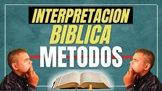 Metodos de interpretación Biblica