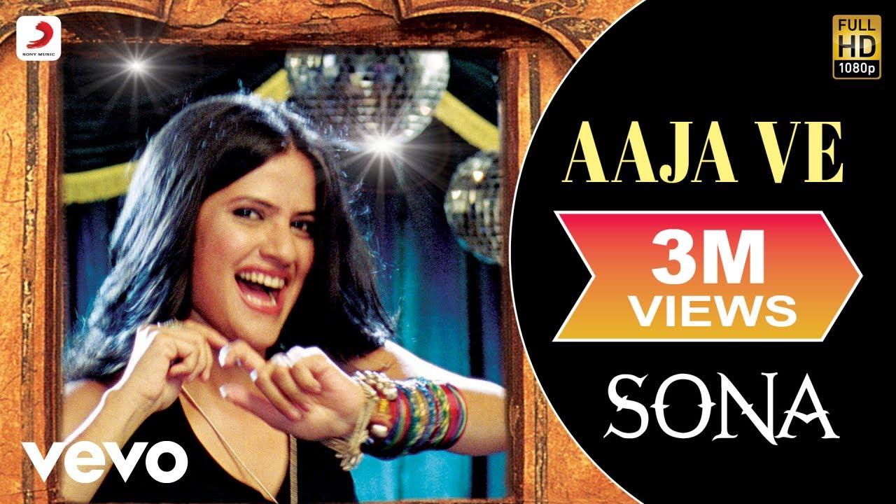 Download Sona - Aaja Ve