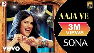 Download Hindi Video Songs - Sona - Aaja Ve
