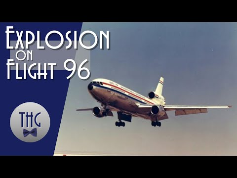 The Explosion On American Airlines Flight 96