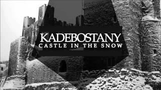 The Avener, Kadebostany Castle In The Snow