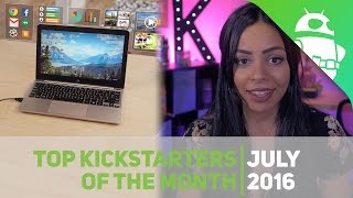 Top Kickstarters of July 2016!