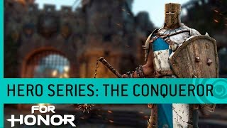 For Honor Trailer: The Conqueror (Knight Gameplay) - Hero Series #6 [US]