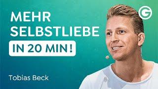 Gesunde Beziehungen führen – Beginn bei dir selbst // Tobias Beck