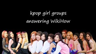 kpop girl groups answering wikihow