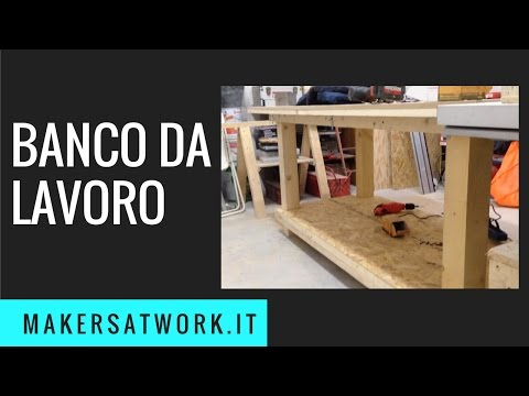 BANCO da LAVORO 2017  Fai da Te // DIY WORKBENCH