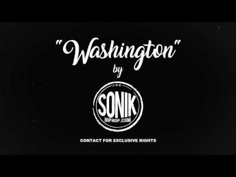 """Washington"" 2017 Hip Hop Rap Beat Instrumental [SonikHipHop.com]"