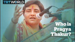 Who is Pragya Thakur?
