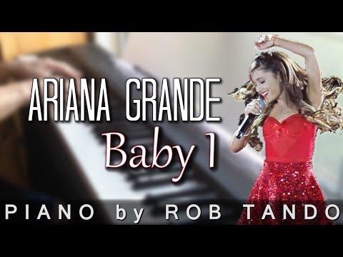 Ariana Grande - Baby I (Piano Cover | Rob Tando)
