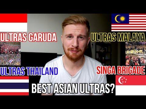 BEST ASIAN ULTRAS? ULTRAS GARUDA v ULTRAS MALAYA v ULTRAS THAILAND v SINGA BRIGADE